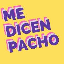 MeDicenPacho Avatar